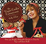 Telecharger Livres The Vegan Cookie Connoisseur Over 140 Simply Delicious Recipes That Treat the Eyes and Taste Buds by Kelly Peloza 11 Nov 2010 Hardcover (PDF,EPUB,MOBI) gratuits en Francaise