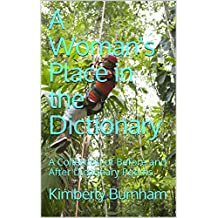 A Woman's Place in the Dictionary: A Collection of Before and After Dictionary Poems (English Edition)