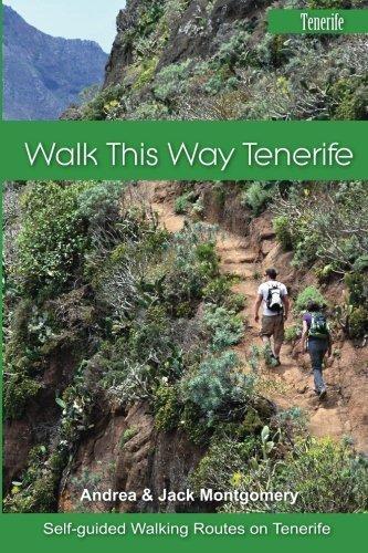 Walk this Way Tenerife (Volume 1) by Jack Montgomery (2015-09-11)