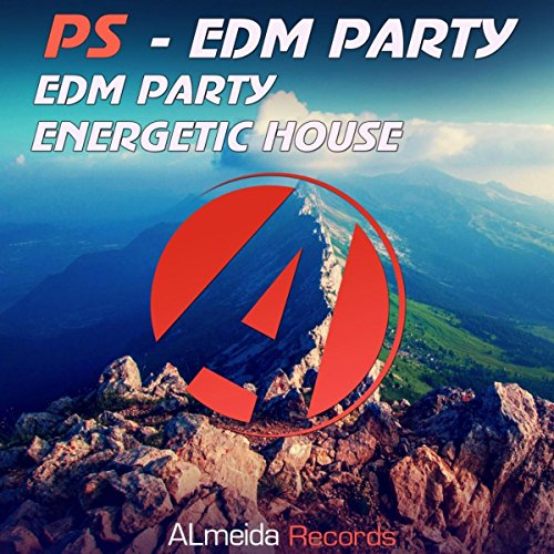 Edm Party (Original Mix) (Edm-musik)