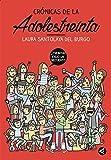 Crónicas De La Adolestreinta (AGUILAR) (Tapa blanda)