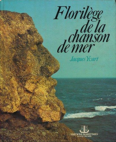 Florilge de la chanson de mer - Collaboration et recherche graphique de Michel Marionnet