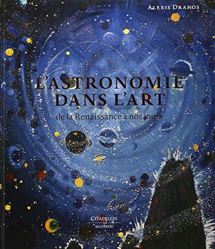 L'astronomie dans l'art par Alexis Drahos