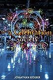 A Celebration Society (English Edition)