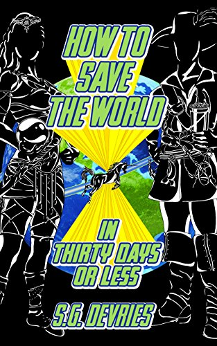 how-to-save-the-world-in-thirty-days-or-less-english-edition