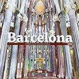 Barcelona: Ciudad de vanguardia (Serie Ciudades - Edicion Deluxe)