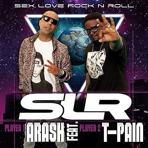 Sex Love Rock N Roll (SLR) (DJ Absinth Radio Remix) [feat. T-Pain] (Absinthe T)