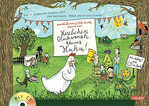 Herzlichen Glückwunsch, kleines Huhn!: eddi präsentiert: Die 24 schönsten Kinderlieder zum Anschauen, Hören und Mitzwitschern! - Buch mit CD