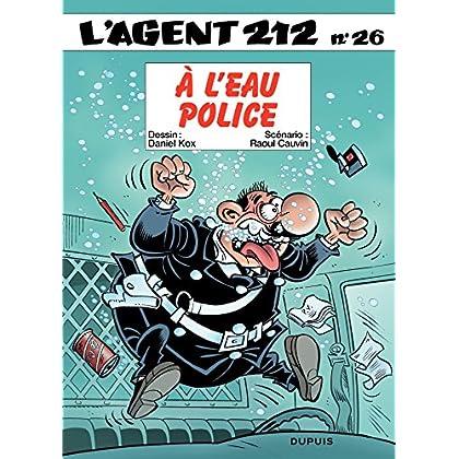 L'Agent 212 – tome 26 - A l'eau police