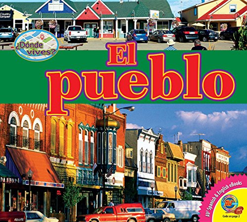 El Pueblo (Small Town) (Dónde Vives / Where Do You Live?) por Pamela McDowell