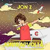 Songtexte von Jon Z - JonTrapVolta
