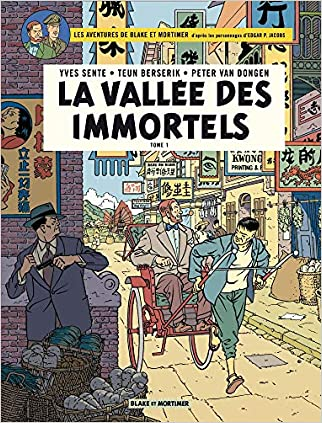 Blake & Mortimer - tome 25 - Vallée des Immortels (La) - Tome 1 - Menace sur Hong Kong