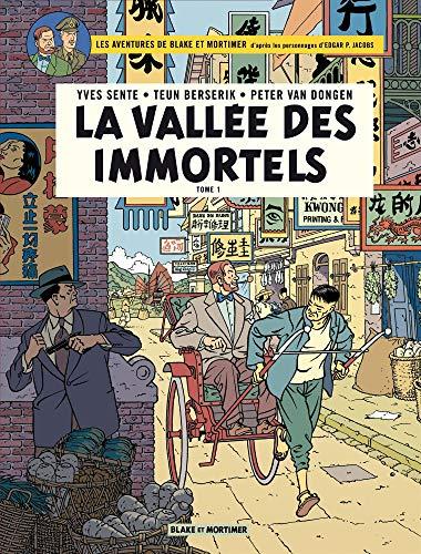Blake & Mortimer - tome 25 - Vallée des Immortels (La) - Tome 1 - Menace sur Hong Kong por Sente Yves