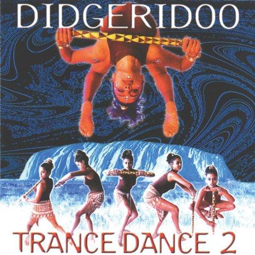 Didgeridoo Trance Dance 2
