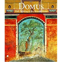 Domus: Wall Painting in the Roman