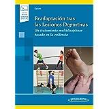 Readaptacion tras las lesiones deportivas (incluye version digital) (Incluye versión digital)
