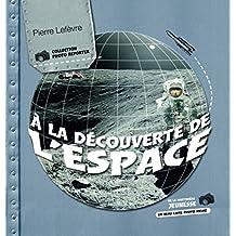 À la découverte de l'espace