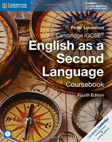 Cambridge IGCSE English as a Second Language Coursebook with Audio CD (Cambridge International Examinations) 4th edition by Lucantoni, Peter (2014) Paperback