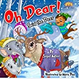 Oh Dear Said The Deer: Friends Are Gold by Sigal Adler (2014-03-15)