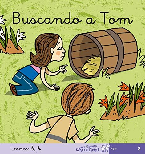 Buscando A Tom - Manuscrita (MIS PRIMEROS CALCETINES) - 9788496514386