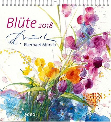 Blüte 2018 - Wandkalender (Wand-kalender Blumen)
