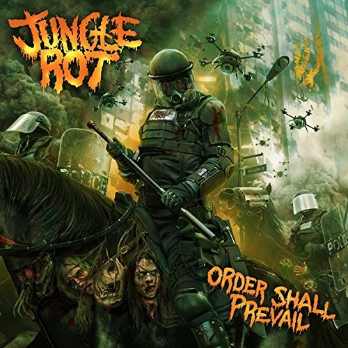 Order Shall Prevail by Jungle Rot