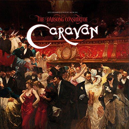 Caravan – The Dabsong Conshirtoe
