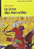 Oeuvres & Themes: Le Livre Des Merveilles