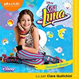 Seconde chance: Soy Luna 2