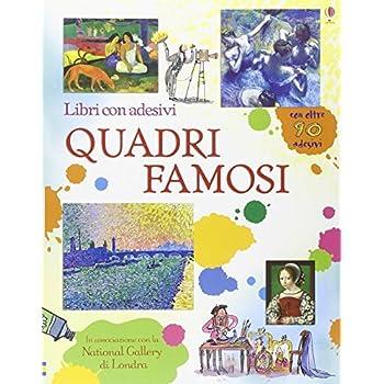 Quadri Famosi. Libri Con Adesivi Per Informare. Ediz. Illustrata