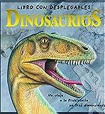 Dinosaurios: Un viaje a la prehistoria en tres dimensiones (Descubre el mundo y la Historia)
