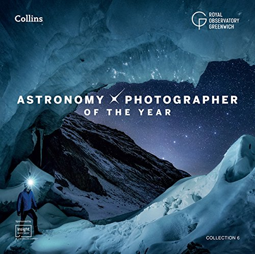 Astronomy Photographer of the Year: Collection 6 (Royal Observatory Greenwich) por Royal Observatory Greenwich