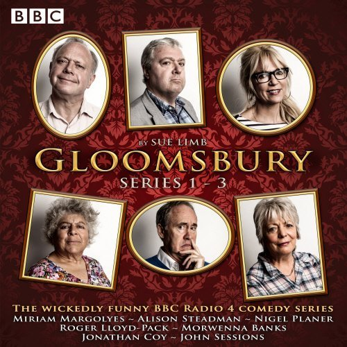 Gloomsbury: Series 1-3: 18 episodes of the BBC Rad...