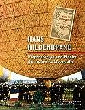 Hans Hildenbrand: Hofphotograph und Pionier der frühen Farbfotografie