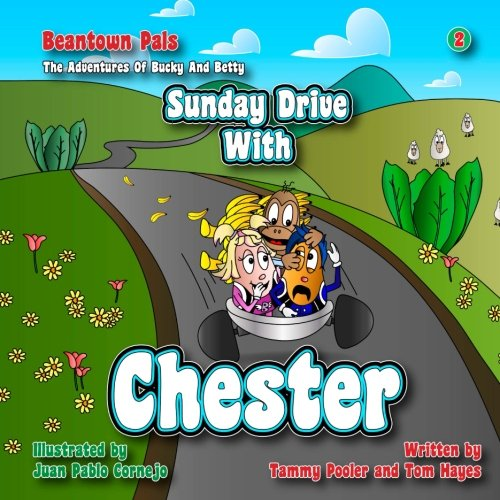 Sunday Drive with Chester: Volume 2 in the Beantown Pals, The Adventures of Bucky and Betty series Drive Pal