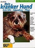 Mein kranker Hund Buch GU Tier-Ratgeber