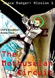 The Methuselan Circuit (Space Cadet Book 1) (English Edition)
