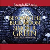 Beyond the Blue Moon: Forest Kingdom, Book 2