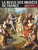 La revue des musées de France, N° 3/2016 - Les peintures de Jean Raoux au musée Fabre de Montpellier