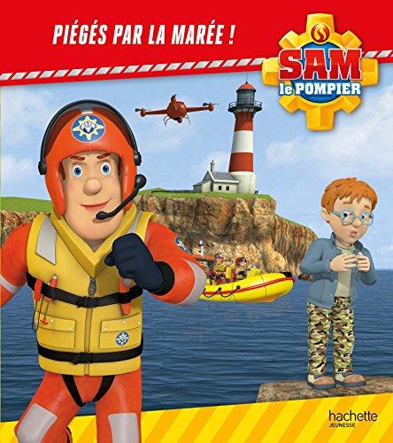 Sam le pompier/Piégés par la marée !