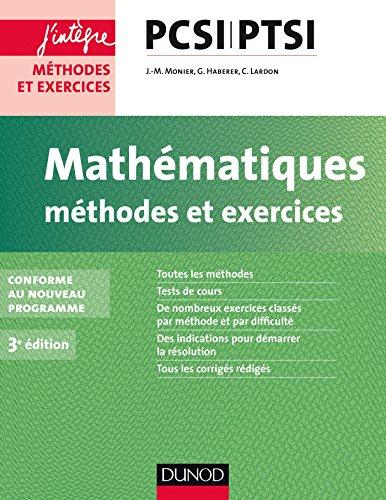 Mathématiques Méthodes et Exercices PCSI-PTSI - ...