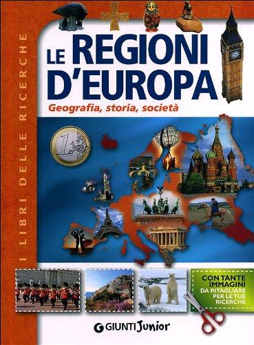 Le regioni d'Europa. Geografia, storia, società
