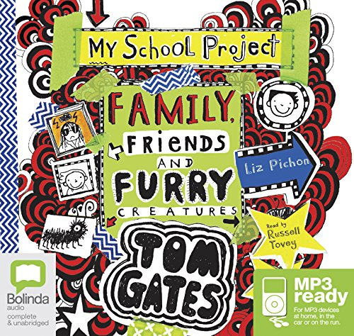 Family, Friends and Furry Creatures (Tom Gates (12))