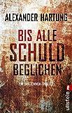 Bis alle Schuld beglichen (Jan-Tommen-Thriller, Band 1) - Alexander Hartung