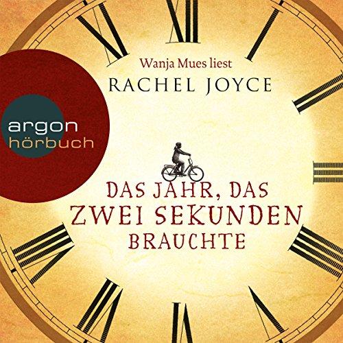 Buchseite und Rezensionen zu 'Das Jahr, das zwei Sekunden brauchte' von Rachel Joyce