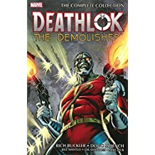 Deathlok the Demolisher: The Complete Collection by Rich Buckler (2014-10-21)