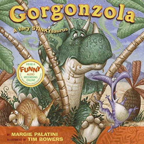 Gorgonzola: A Very Stinkysaurus por Margie Palatini