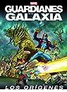 Guardianes de la Galaxia. Los orígenes par Marvel
