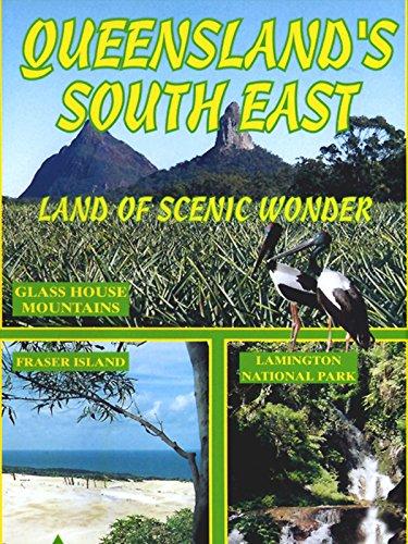 Queensland's South East: Land Of Scenic Wonder [OV]