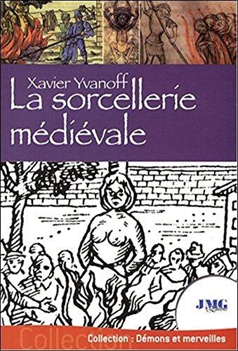 La sorcellerie médiévale par Xavier Yvanoff